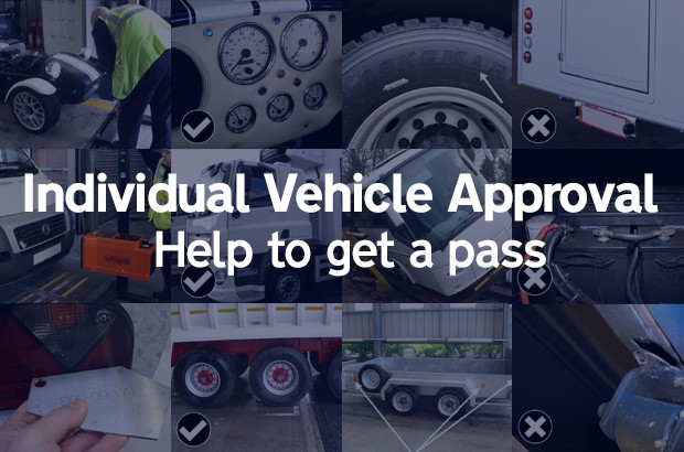 Individual Vehicle Approval - Help to get a pass